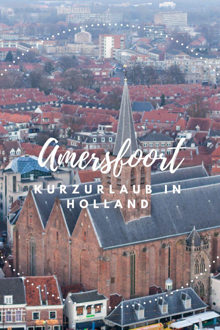Zeitreise ins Mittelalter und Sehenswürdigkeiten in Amersfoort. #Niederlande #Holland #Amersfoort #Reiseblog #Reisebericht #Urlaub #Blogger