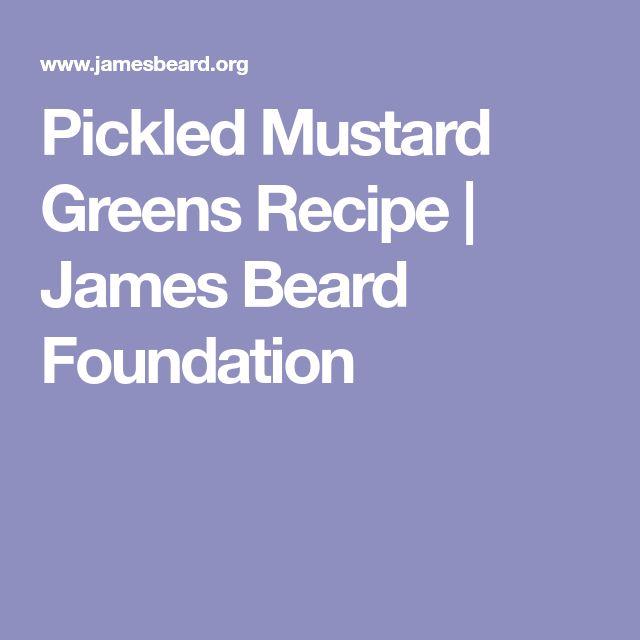 Pickled Mustard Greens Recipe |     James Beard Foundation