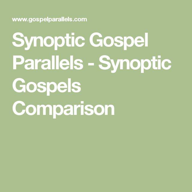 Synoptic Gospel Parallels - Synoptic Gospels Comparison