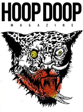 HOOP DOOP ISSUE TWELVE  http://www.hoopdoopmagazine.com/?page_id=1783