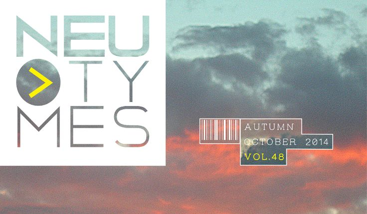 NEu Tymes Vol.48 — NEu Tymes