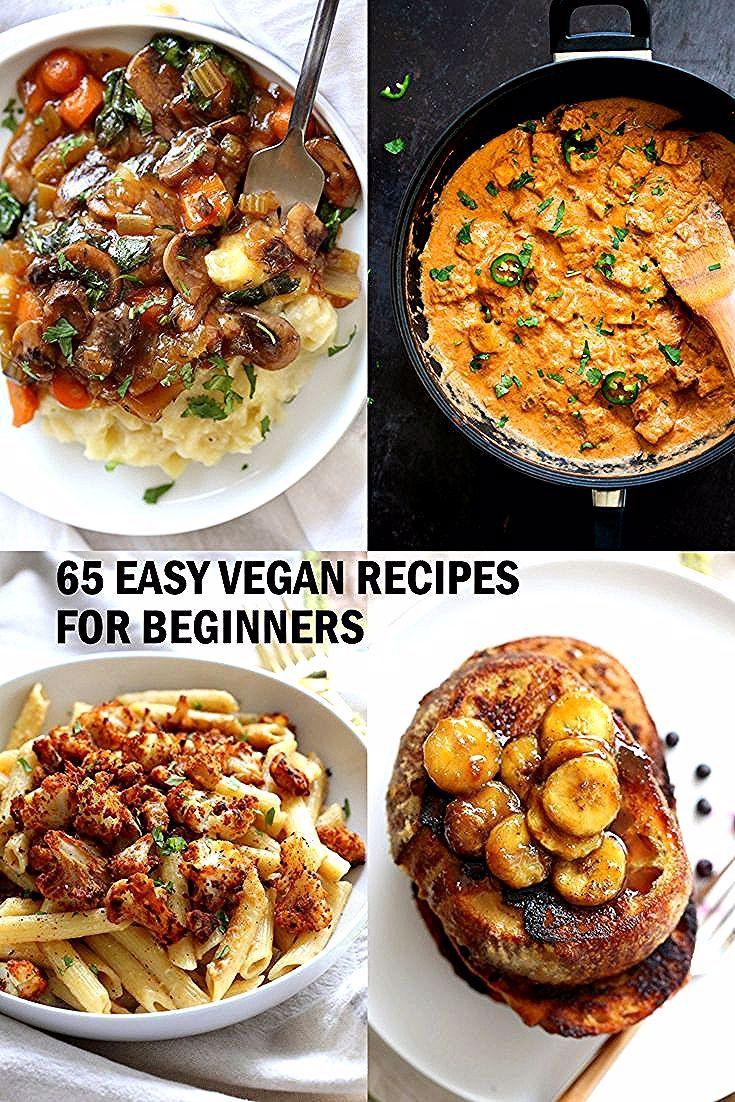 65 Einfache Vegane Rezepte Fur Anfanger Anfanger Einfache Rezepte Vegane In 2020 Vegan Recipes Easy Vegan Recipes Beginner Vegan Recipes