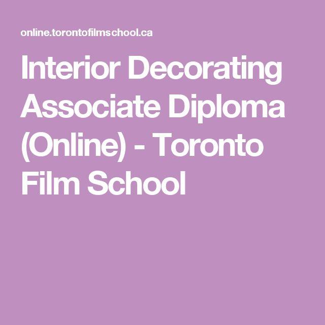 Interior Decorating Associate Diploma (Online) - Toronto Film School