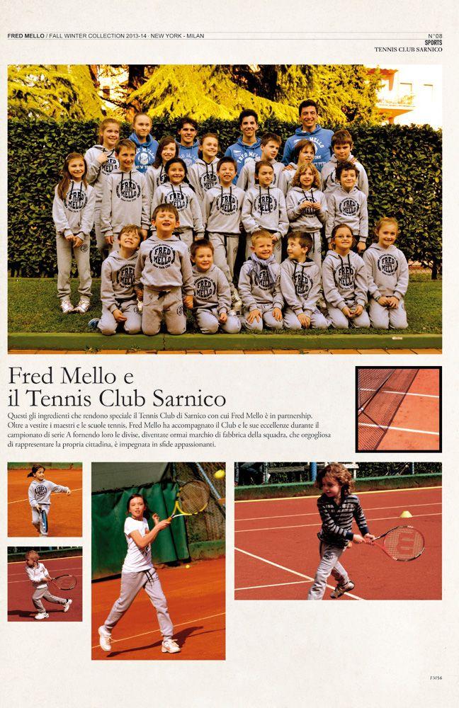 Tennis club sarnico  #magazine fall winter collection#fredmello #fredmello1982 #newyork #advcampaign#accessories#fallwinter13 #accessible luxury #cool #usa #mancollection