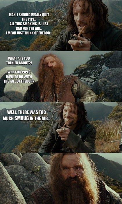 Now Aragorn has a shot at making a pun, though Gimli finds it significantly less amusing than me. I LOVE IT THOUGH SO WHATEVER.