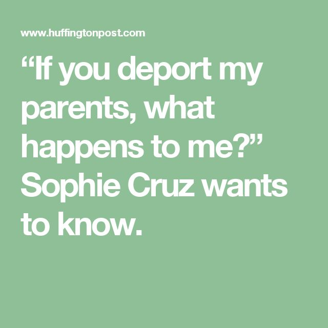 """If you deport my parents, what happens to me?"" Sophie Cruz wants to know."