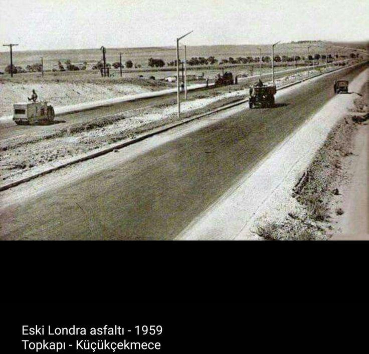 Eski Londra Asfaltı 1959 Topkapı-Küçükçekmece