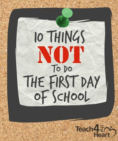 What NOT to Do the First Day of School | Teach 4 the Heart
