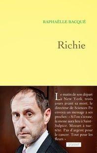 Richie, Raphaëlle Bacqué ~ Le Bouquinovore