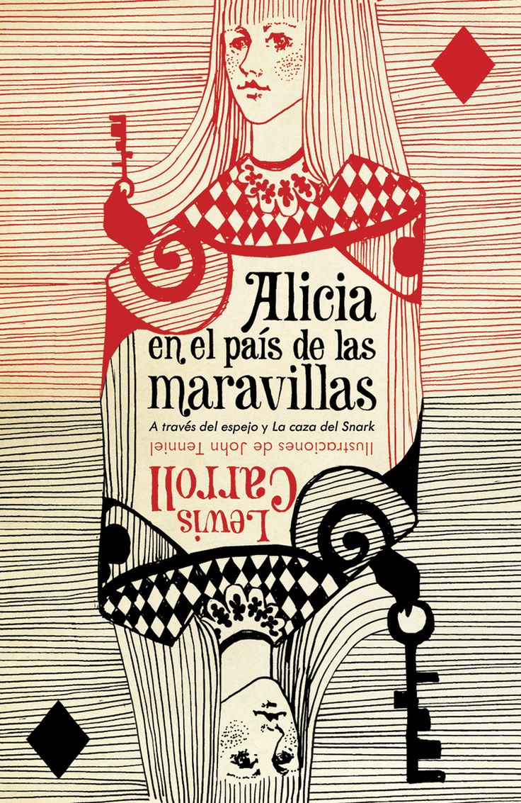 """Art direction: John Gall. Cover design: Katya Mezhibovskaya. (Spanish edition of """"Alice's Adventures in Wonderland,"""" """"Through the Looking-glass,"""" and """"The Hunting of the Snark,"""" by Lewis Carroll. Vintage Español, 2010.)"""