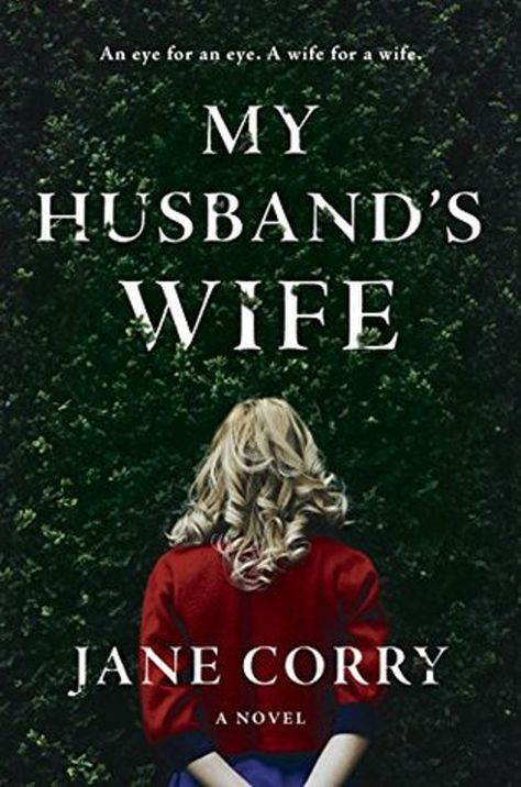 My Husbands Wife By Jane Corry Twisty Psychological Thriller