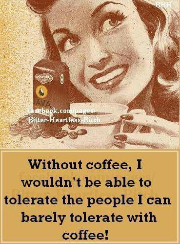 Coffee makes everything better :)