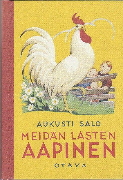 Meidän lasten aapinen, Salo Aukusti - Koivu Rudolf kuvitus, näköispainos v. 1934 ilmestyneestä ensimmäisestä painoksesta