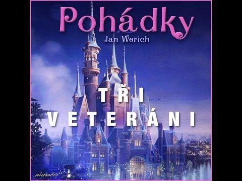 Tři veteráni - Werich (audiopohádka) - YouTube