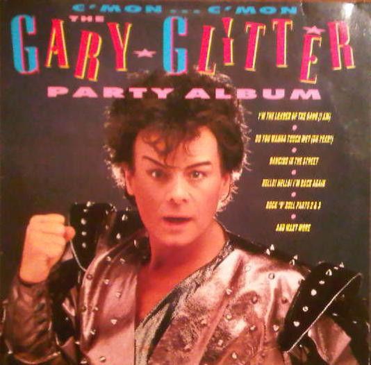 Gary Glitter - C'Mon...C'Mon - The Gary Glitter Party Album (Vinyl, LP) at Discogs