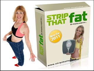 Strip That Fat – Natural Weight Loss System. You bet... it's easy to start feeling like a wimp and like we just don't have what it takes to lose the weight. BUT... I've made a huge discovery I think you'll find is darn good news!
