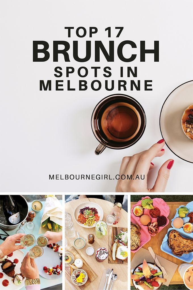 Top 17 Brunch Spots in Melbourne