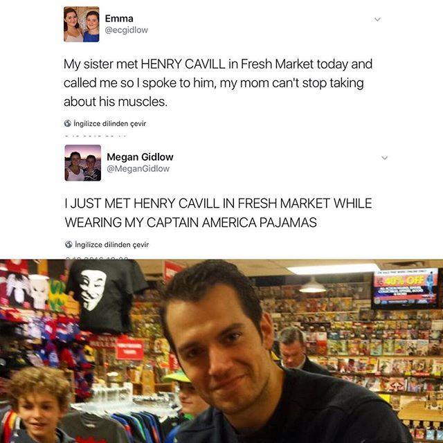 Thats why I love this man  Emma:  Kardeşim bugün fresh markette henry cavill ile karşılaştı ve beni aradı onunla konuştum, annem onun kaslarını anlata anlata bittiremiyor // Megan: Captain amerika pijamalarım üzerimdeyken fresh markette Henry cavill ile karşılaştım.  Via #twitter  : @MidtownComics
