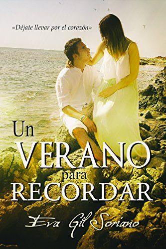 Leer Un verano para recordar de Eva Gil Soriano | Leo ebooks