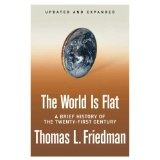 The World Is Flat [Updated and Expanded]: A Brief History of the Twenty-first Century (Hardcover)By Thomas L. Friedman