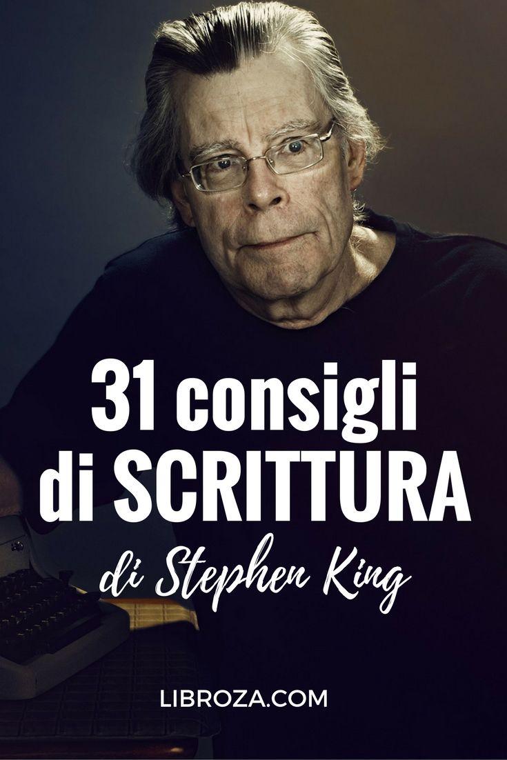 31 consigli di scrittura di Stephen King - Libroza.com