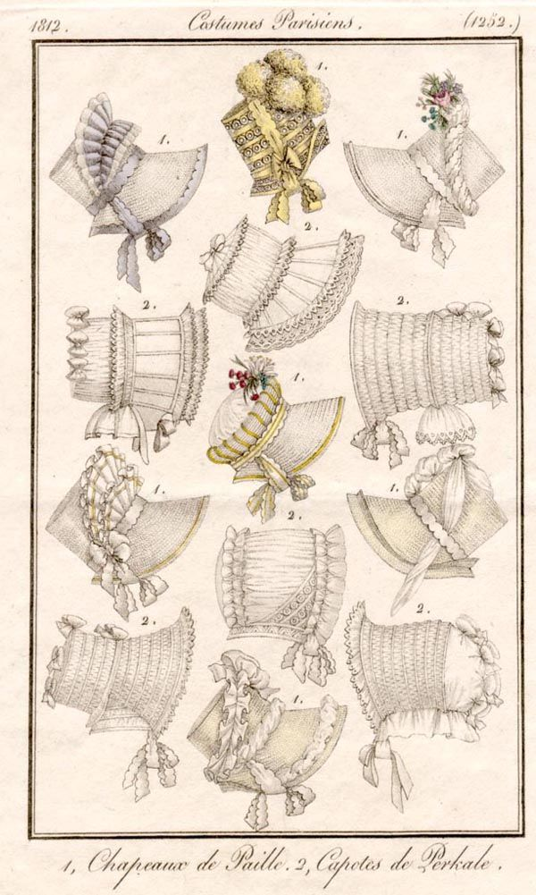 1812 Costumes Pariesiens, Chapeaux de Paille, Capotes de Perkale