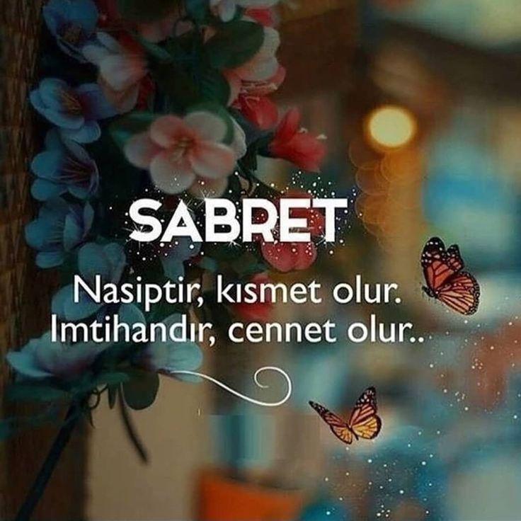 SABRET Nasiptir, kısmet olur. İmtihandır, cennet olur... #sözler #anlamlısözler #güzelsözler #manalısözler #özlüsözler #alıntı #alıntılar #alıntıdır #alıntısözler #şiir #edebiyat