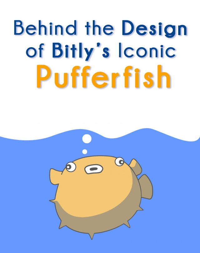 Find out the story behind Bitly's pufferfish and see pictures of its evolution.