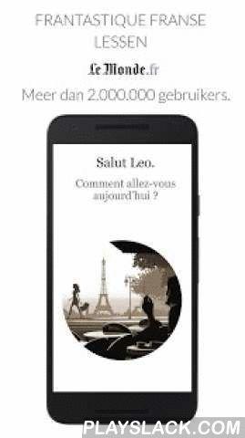 Learn French With Le Monde  Android App - playslack.com ,  Frantastique biedt dagelijks persoonlijk aangepaste Franse lessen. Test Frantastique gratis om je niveau te bepalen, met een persoonlijk pedagogisch rapport!• Meer dan 2.000.000 gebruikers ter wereld• Langdurige resultaten• Een persoonlijk aangepaste aanpak• Modern en zakelijk Frans • Aangepast voor post-beginnelingen (vanaf 15 jaar oud) Frantastique Gymglish is een partner van LeMonde.fr en werd genomineerd als beste…