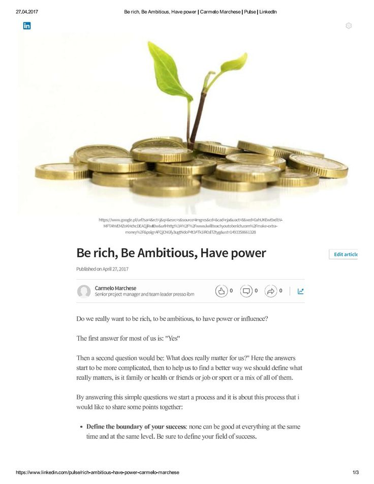Be rich be ambitious have power