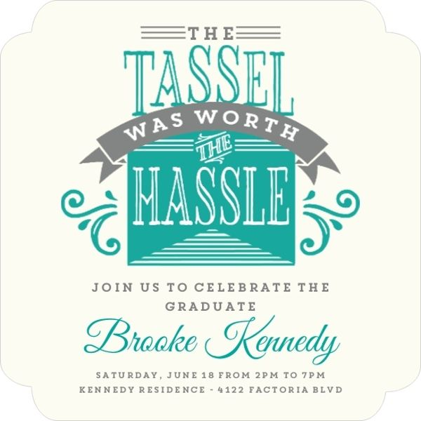 tassel was worth the hassle graduation invitation by inviteshop com