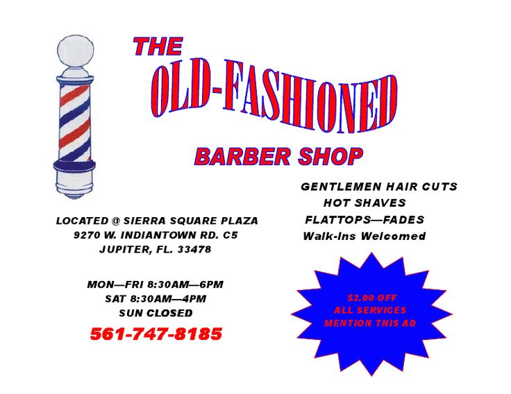 Print out Coupon for your SAVINGS at The Old Fashioned Barbershop www.jupiterbarbershop.com #barber #shaves #grooming