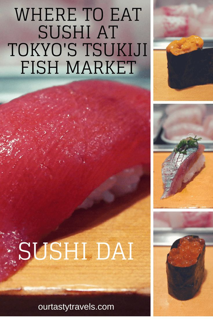 Where to Eat Sushi at Tsukiji Fish Market -- Sushi Dai - ourtastytravels.com