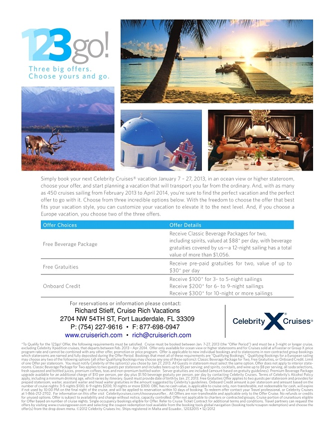 Fantastic deals from Celebrity Cruise Lines  keritravel@gmail.com