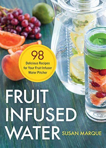 Fruit Infused Water: 98 Delicious Recipes for Your Fruit Infuser Water Pitcher, http://www.amazon.com/dp/B013OIE14A/ref=cm_sw_r_pi_awdm_lFvIwb1ZS1AKR