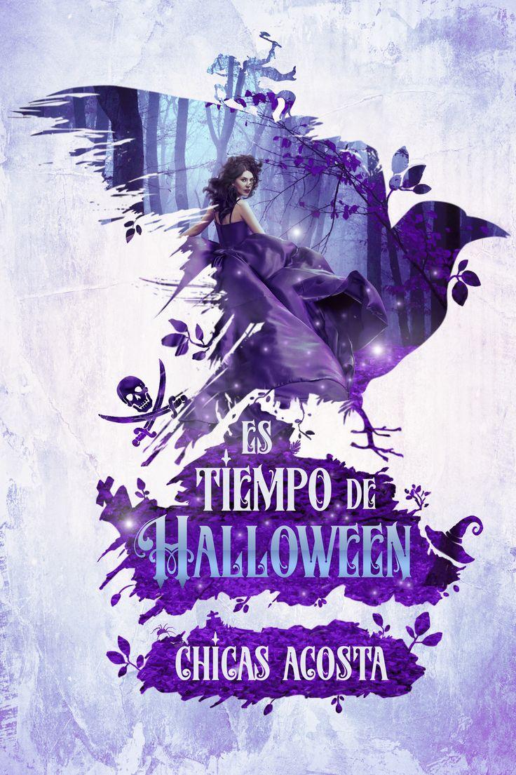 """""""Es tiempo de Halloween"""" de Chicas Acosta #relatosparamayoresde18 #halloween #literatura #acostaars #diseñodeportadas"""