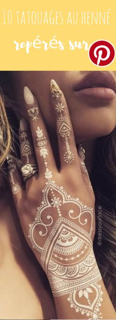Motifs floraux ou abstraits, pailletés ou même blancs, le henné existe aujourd'hui sous toutes les formes et pour tous les goûts. Laissez-vous inspirer par nos coups de cœur.