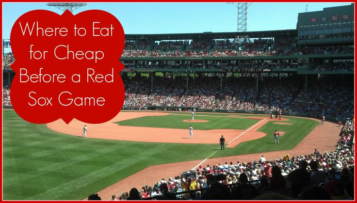 Cheap Eats Before Red Sox Game