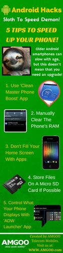 Check out our Android hacks infographic on 5 tips to help take your phone from slow sloth to speed demon! Click on the link below for further insights into taking your phone's speed to the next level! http://www.amgoo.com/smartphone-blog/android-hacks-how-to-speed-up-maintain-your-phone-like-an-expert #AMGOO #AndroidHacks