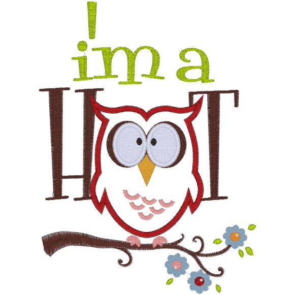 Sayings (A523) I'm a Hoot Applique 5x7