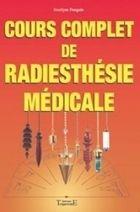 Cours Complet de Radiesthésie Médicale - Jocelyne Fangain - Librairie Bien-être/Radiesthésie - http://www.sentiersdubienetre.com/librairie-bien-etre/radiesthesie-sourciers/cours-complet-de-radiesthesie-medicale-jocelyne-fangain.html