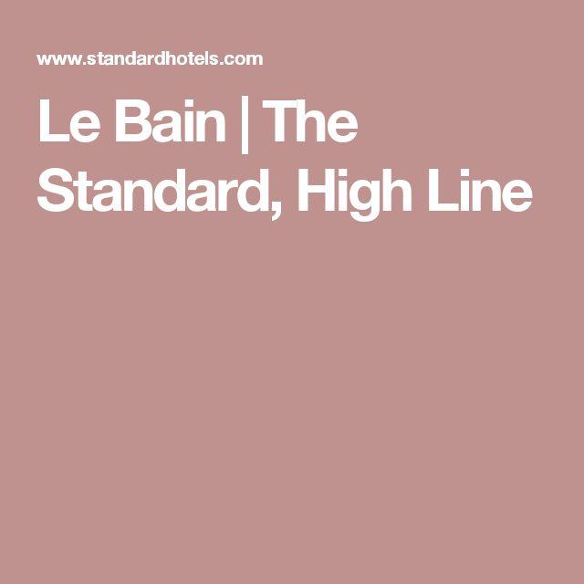 Le Bain | The Standard, High Line