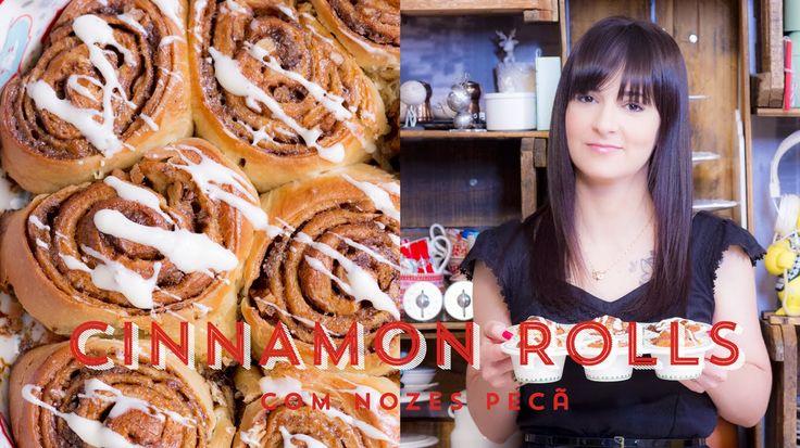 CINNAMON ROLLS com Noz Pecan - Pãozinho de Canela   I Could Kill For Des...