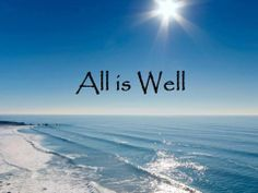 Image result for all is well