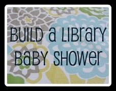Baby shower theme - build a baby's library, girl or boy