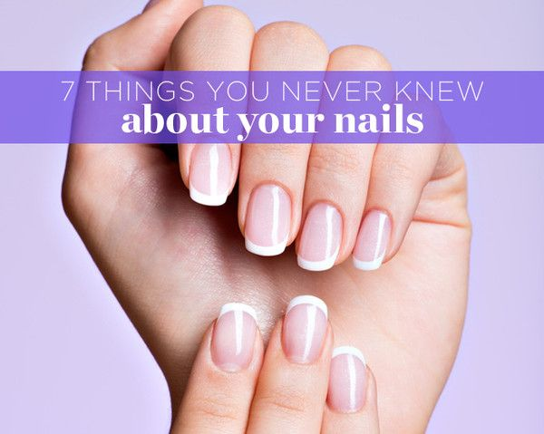 7 Things You Never Knew About Your Nails - Increase your nail knowledge for prettier, healthier-looking tips.