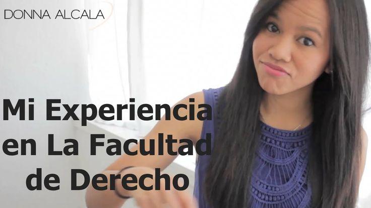 Estudiar Derecho: mi experiencia en la Facultad de Derecho por Donna Alcala