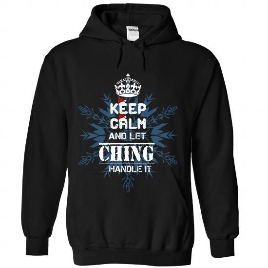 Keep calm and let CHING handle it 2016 - #tshirt kids #sweater for women. CHECKOUT => https://www.sunfrog.com//Keep-calm-and-let-CHING-handle-it-2016-2567-Black-Hoodie.html?68278