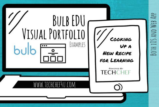 7+ Bulb Visual Portfolio EDU Examples: https://www.pinterest.com/techchef4u/bulb-edu-examples/