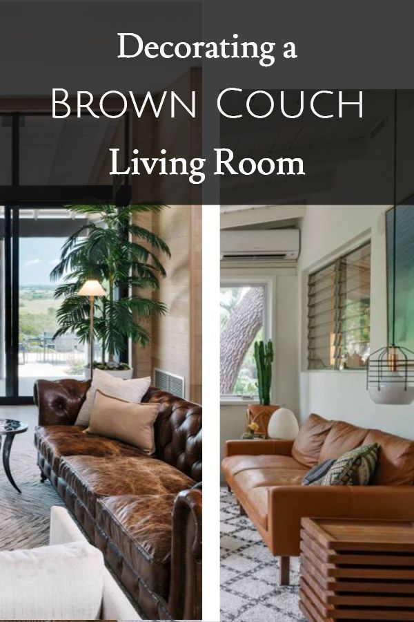 Color Schemes And Decor Ideas For That Brown Leather Sofa Brown Leather Couch Living Room Brown Living Room Brown Leather Furniture
